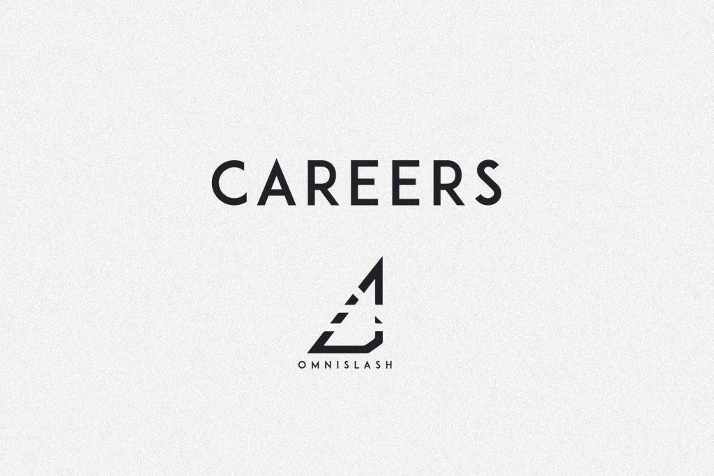 Careers with Omnislash Visual