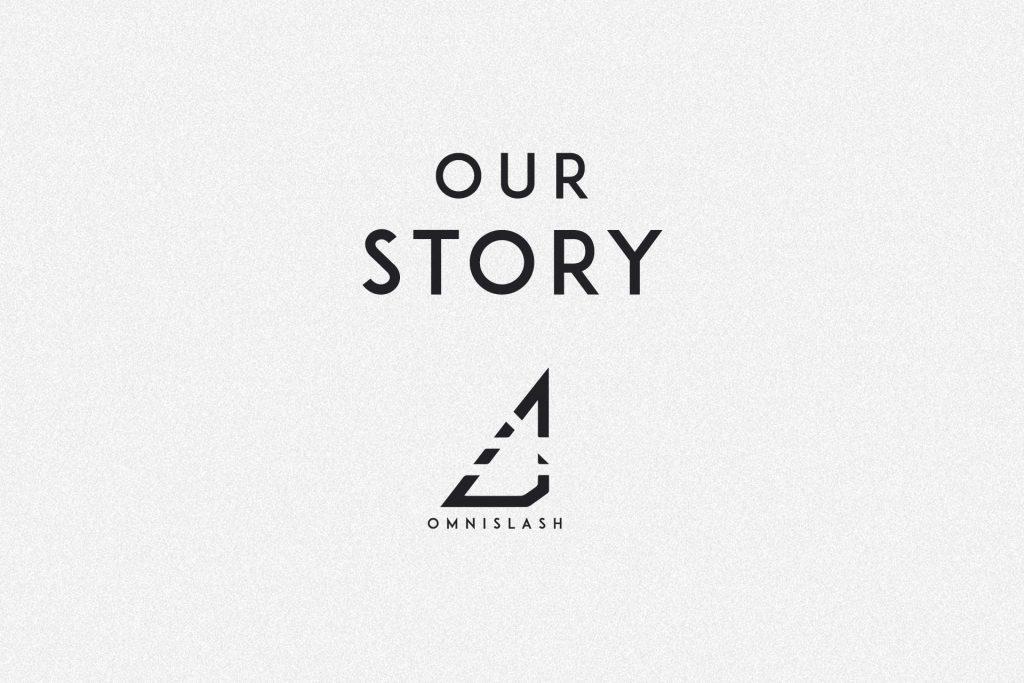 Omnislash Visual Story